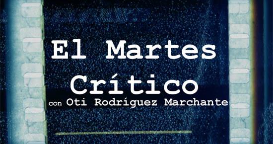 El Martes Crítico, programa número 28. Conducido por Oti Rodríguez Marchante