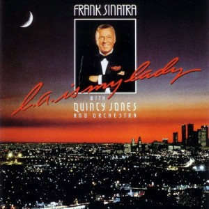 0 Frank_Sinatra-L_A_Is_My_Lady-Frontal